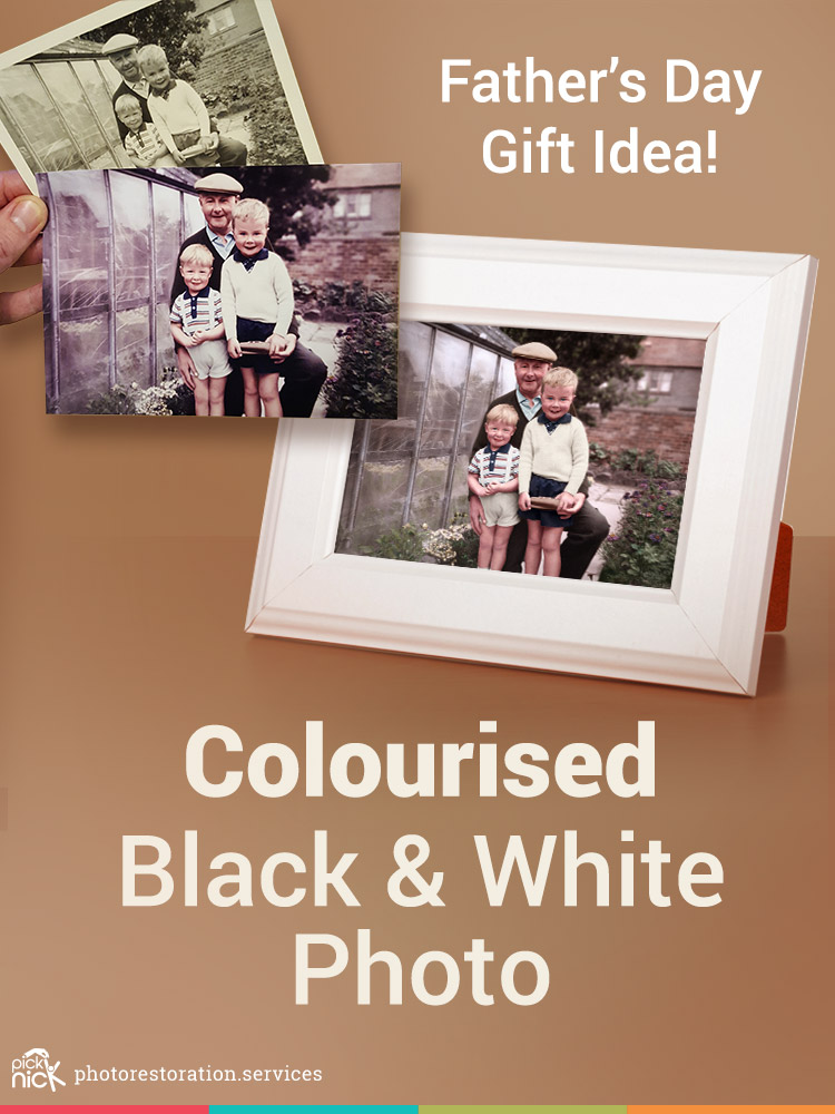 A colourised black & white photo makes a great Father's Day gift idea